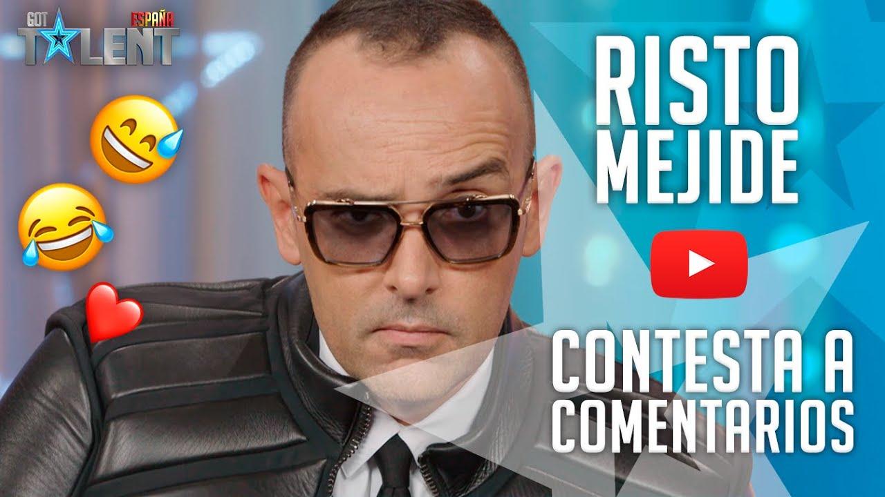 RISTO MEJIDE responde SIN CENSURA a los comentarios de Youtube   Got Talent España 2021