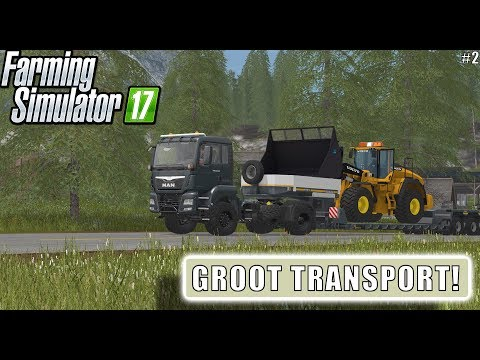 """GROOT TRANSPORT!"" FarmingSimulator 17 Mining and Construction stie #2"