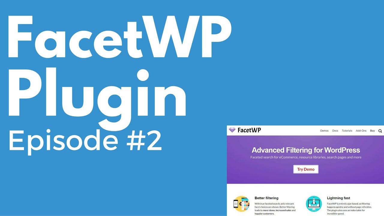 FacetWP WordPress plugin w/ Matt Gibs - PluggedIn Radio Episode #2 ...