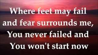 Download Where Feet May Fail (Oceans) - Hillsong United - LYRICS
