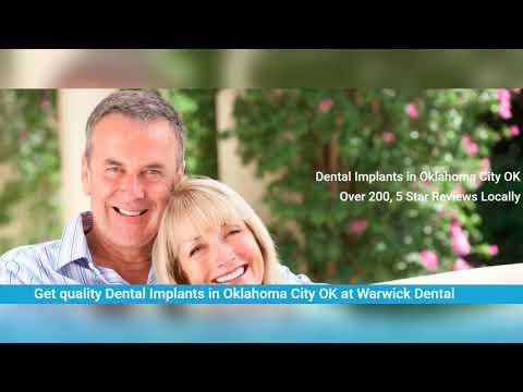 Warwick Dental Implants in Oklahoma City OK