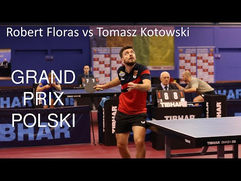 Polish GP Table Tennis | Tomasz Kotowski Vs Robert Floras | #tabletennisexperts