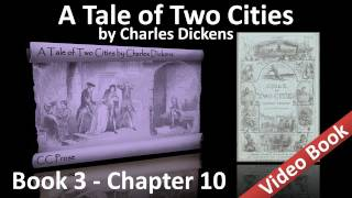 Book 03 - Chapter 10 - A Tale of Two Cities by Charles Dickens - The Substance of the Shadow