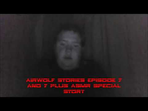 Download AIRWOLF STORIES EPISODE 6 AND 7 PLUS ASMR SPECIAL