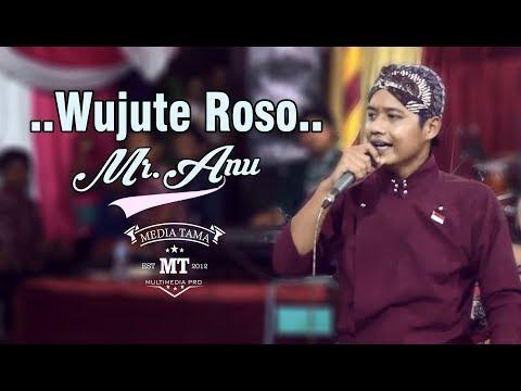 Wujute Roso-MR.ANU (sugeng anu)