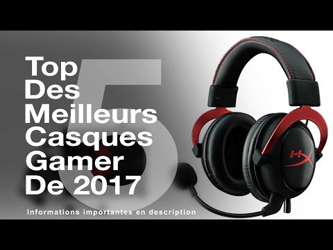 Top 5 meilleurs casques gamer 2017
