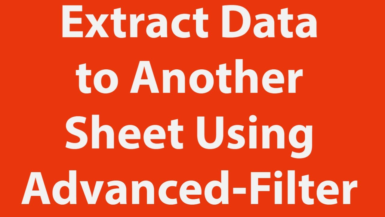 Extract Data From One Worksheet To Another Using Advanced Filter With Vba