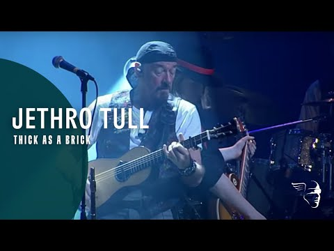 Jethro Tull - Thick As A Brick (Thick As a Brick - Live in Iceland)