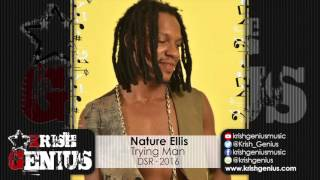 Nature Ellis - Trying Man - March 2016
