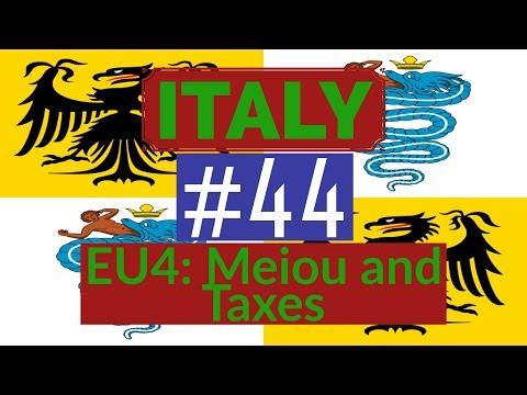 44. Let's Play - Milan into Italian Empire - EU4 Meiou and Taxes - Part 44