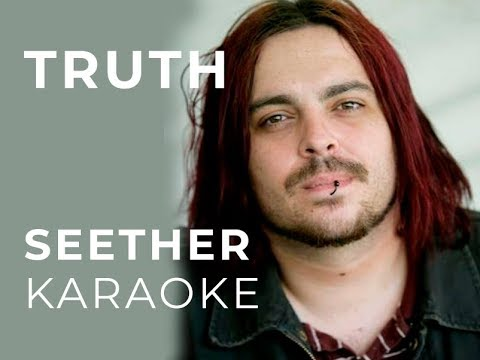 Seether  Truth Karaoke