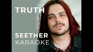 Seether - Truth Karaoke