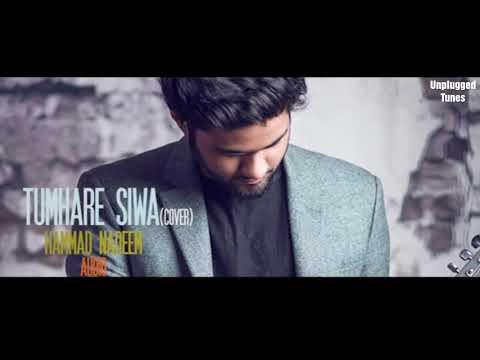 Tumhare Siva Kuch Na || Cover|| Hammad Nadeem ||