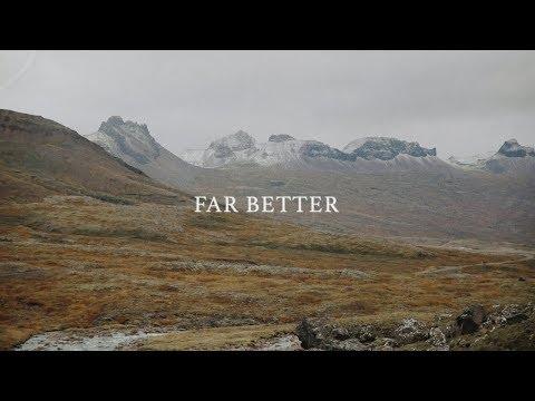 Far Better - Jeremiah Bowser - Official Lyric Video