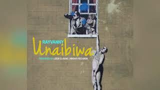 Rayvanny - Unaibiwa ( Official Audio)