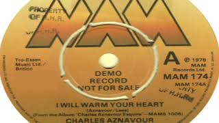 Charles Aznavour I Will Warm Your Heart 1978