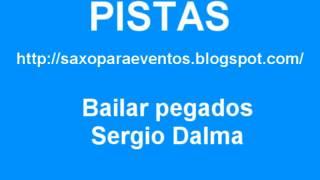 Pista y partitura de Bailar Pegados de Sergio Dalma
