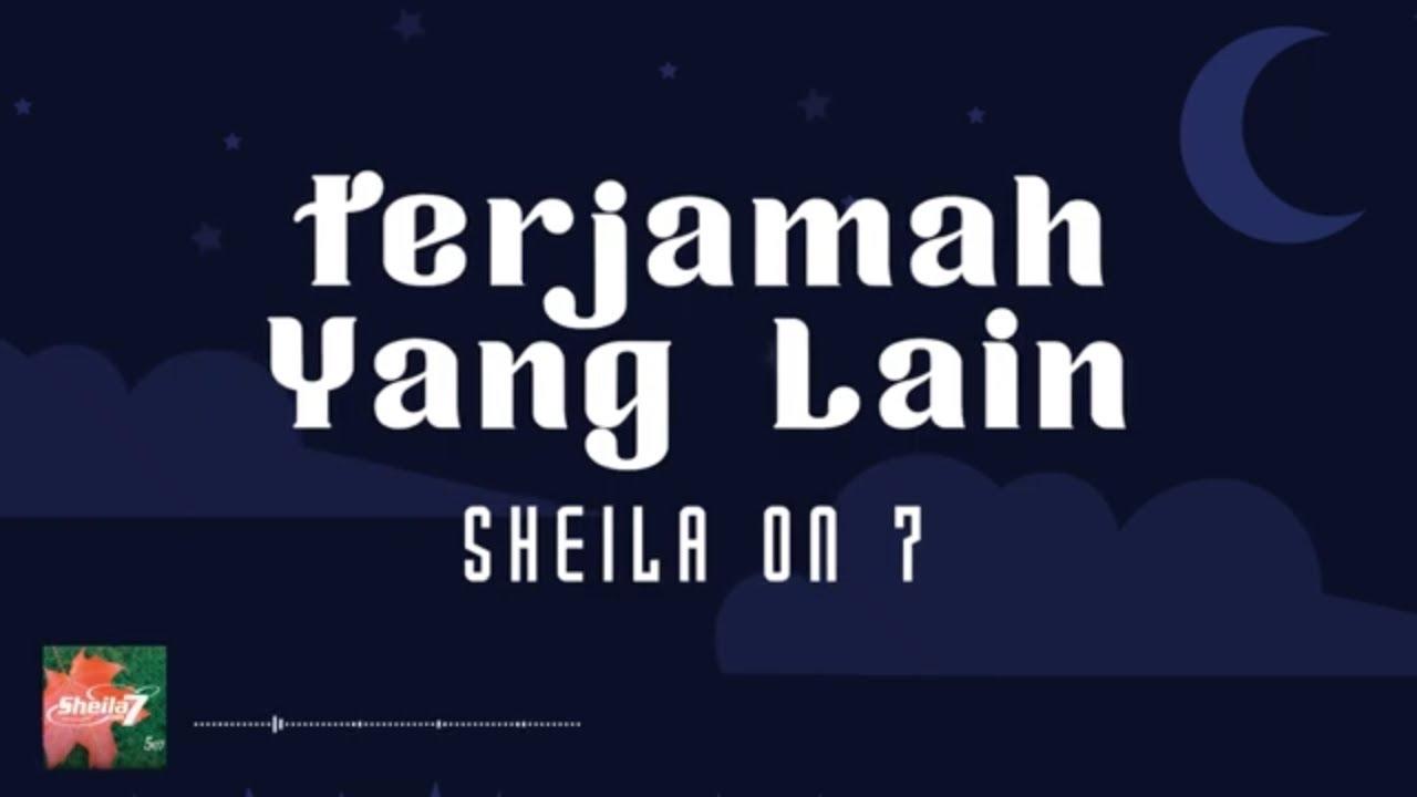 Sheila On 7 - Terjamah Yang Lain