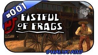 Fistful of Frags #001 - ES LAGGT, ABER ES IST LUSTIG - Let's Play Fistful of Frags - Deutsch German