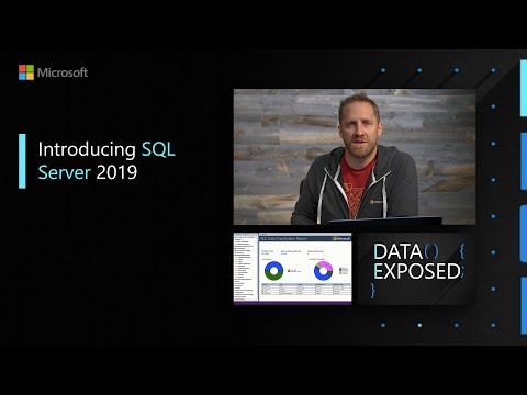 Introducing SQL Server 2019 | Data Exposed