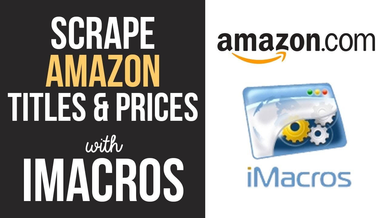 Scrape Amazon Titles and Prices Using iMacros - The iMacros
