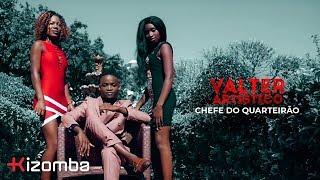 Valter Artistico - Chefe do Quarteirao Official Video