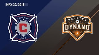 HIGHLIGHTS: Chicago Fire vs. Houston Dynamo | May 20, 2018