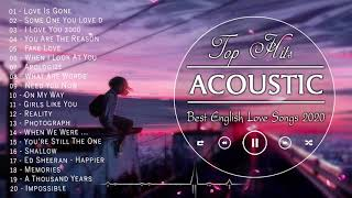 Best English Acoustic Love Songs 2021 - Greatest Hits Ballad Acoustic Guitar Cover Of Popular Songs