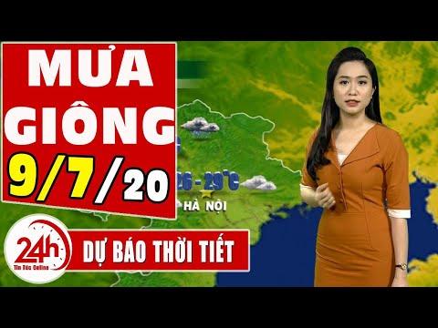 Dự báo thời tiết ngày 9 tháng 7 năm 2020 | Dự báo thời tiết ngày mai và 3 ngày tới mới nhất | TT24h