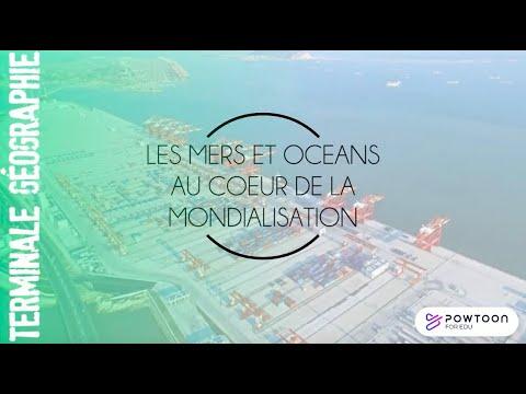 TERMINALE Les mers et océans au coeur de la mondialisation