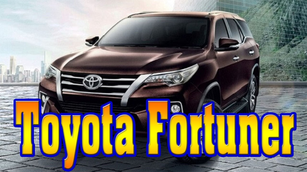 2018 Toyota Fortuner 2018 Toyota Fortuner Philippines 2018 Toyota Fortuner Review New Cars Buy