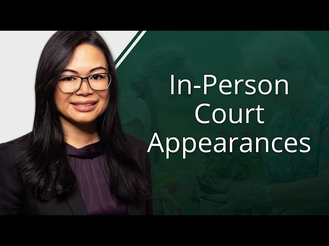 In-Person Court Appearances