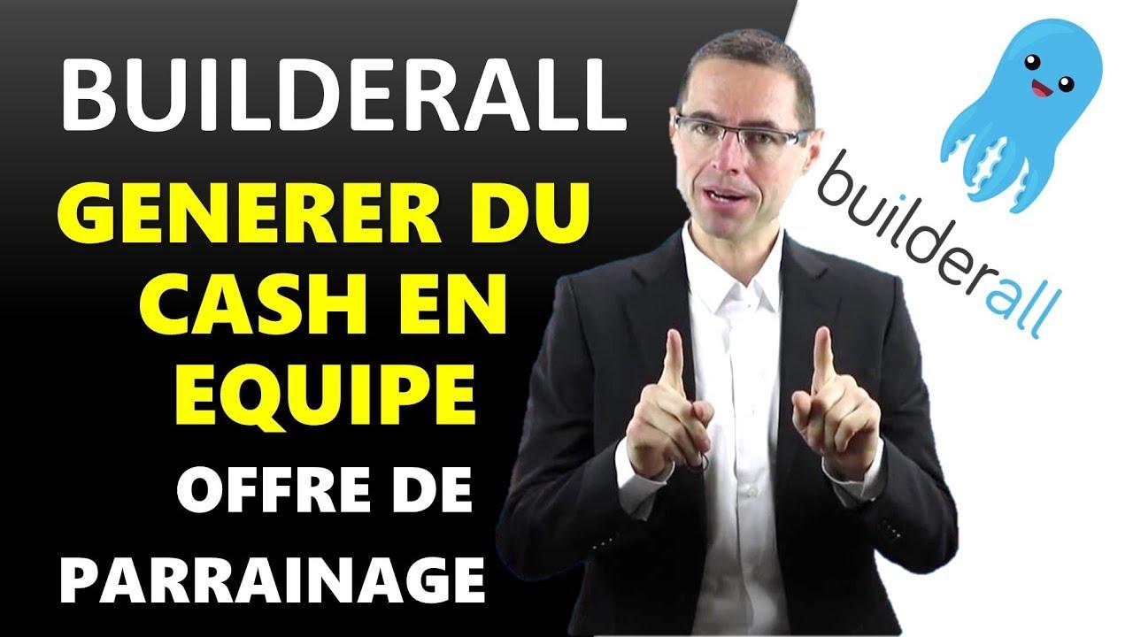 BuilderAll en Français : Offre de parrainage pour réussir et générer du cash en affiliation