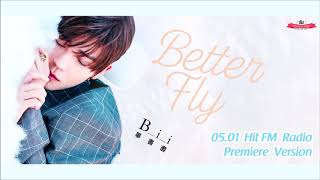 """[NEW SONG] 190501 Bii 畢書盡 - """"Better Fly"""" Hit FM Full Radio Premiere Vers."""