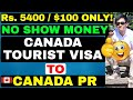 CANADIAN PR PATHWAY STRATEGY NOT EVERYBODY TALKS ABOUT (CANADA TOURIST VISA | WORK PERMIT | PR)