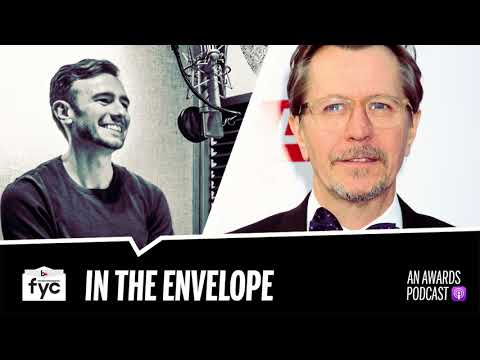 In the Envelope: An Awards Podcast  Episode 24  Gary Oldman