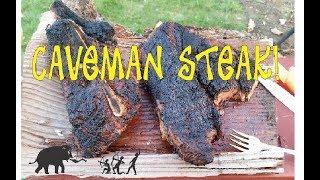 CAVEMAN STEAK!   Beef of the Gods!