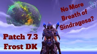 7.3 Frost Death Knight Changes - Discussion/Rant
