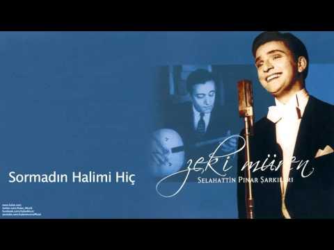 Zeki Müren - Sormadın Halimi Hiç [ Selahattin Pınar Şarkıları © 2005 Kalan Müzik ]