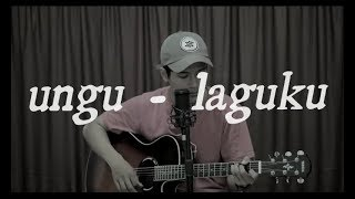 Video UNGU - LAGUKU download MP3, 3GP, MP4, WEBM, AVI, FLV November 2018
