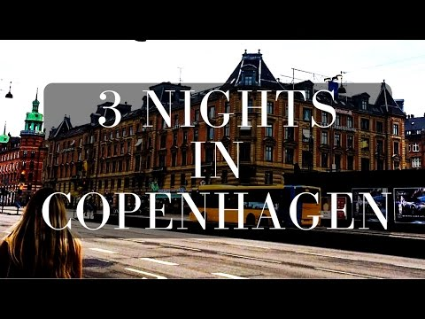 3 Nights In Copenhagen