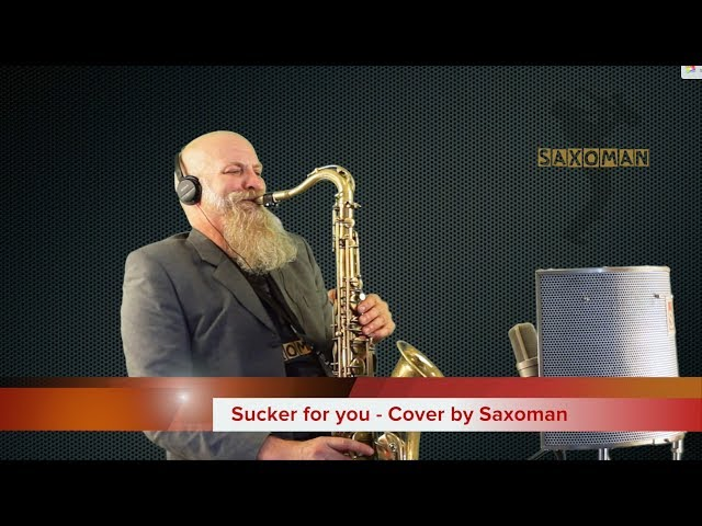 Sucker for you - Cover by Saxoman