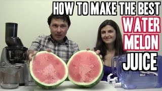 How to Make the Best Watermelon Juice