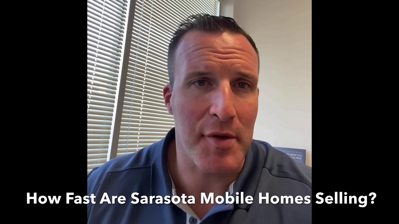 How Fast Are Sarasota Mobile Homes Selling?