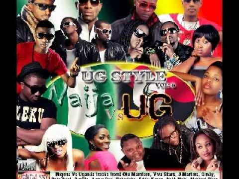 UG Style Vol 6: Nigerian Music Vs Uganda Music (Non-stop 1 hour)