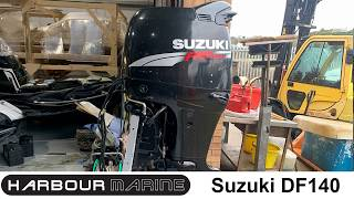 Used Suzuki DF140 Outboard Engine SOLD by Harbour Marine