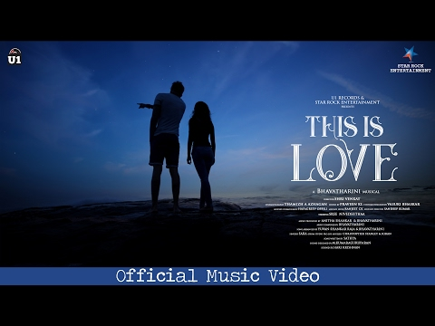 This Is Love - Official Music Video   Bhavatharini   U1 Records