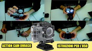 ACTION CAM DV603E | Tutorial Montaggi