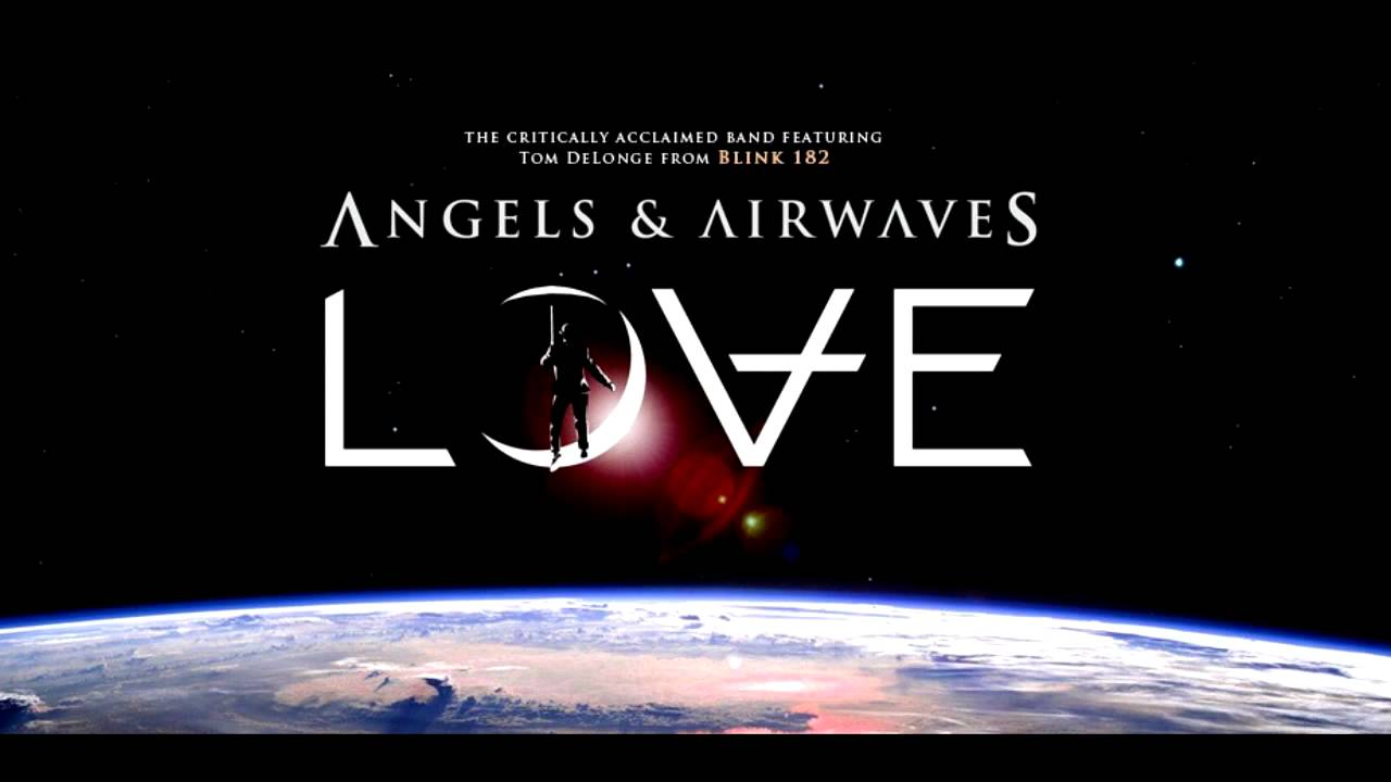 Hd Angels And Airwaves Love 7 The Moon Atomic