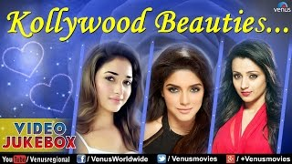 Kollywood Beauties : Superhit Tamil Songs II Video Jukebox